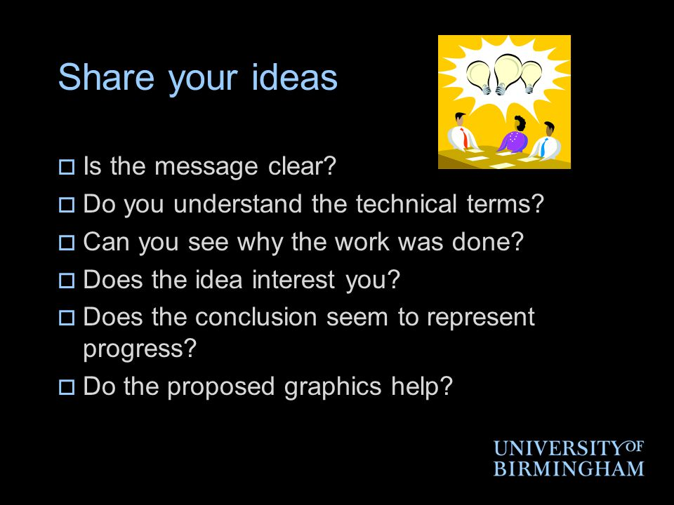 Share your ideas  Is the message clear. Do you understand the technical terms.
