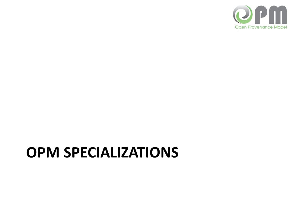OPM SPECIALIZATIONS