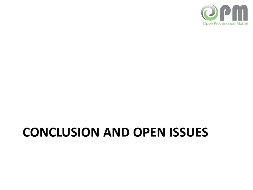 CONCLUSION AND OPEN ISSUES