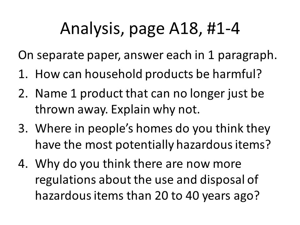 Analysis, page A18, #1-4 On separate paper, answer each in 1 paragraph.