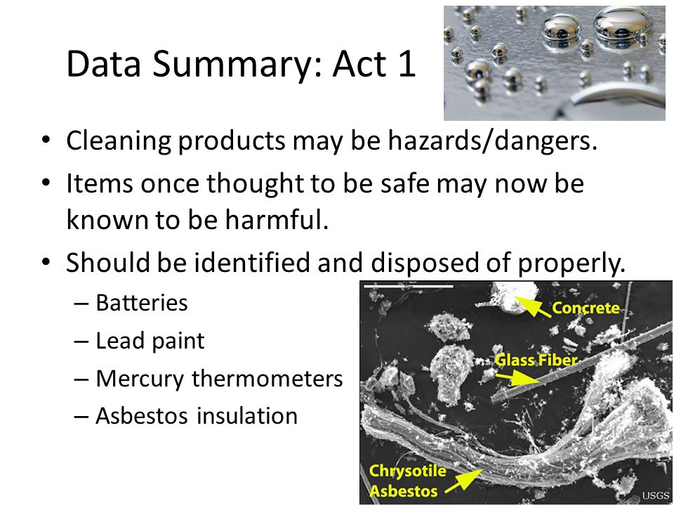 Data Summary: Act 1 Cleaning products may be hazards/dangers.
