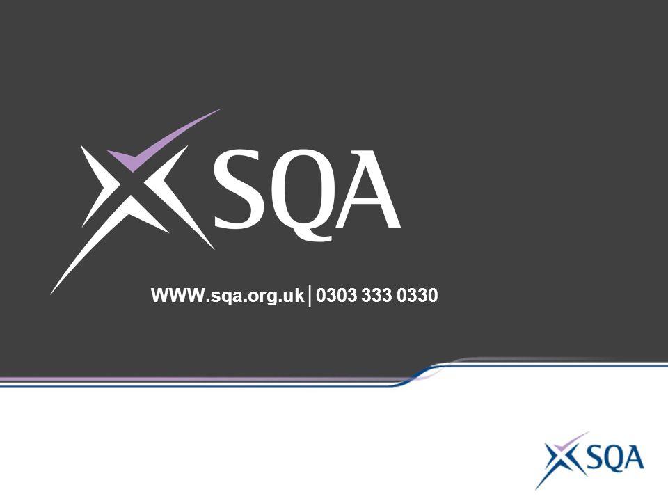 WWW.sqa.org.uk│0303 333 0330