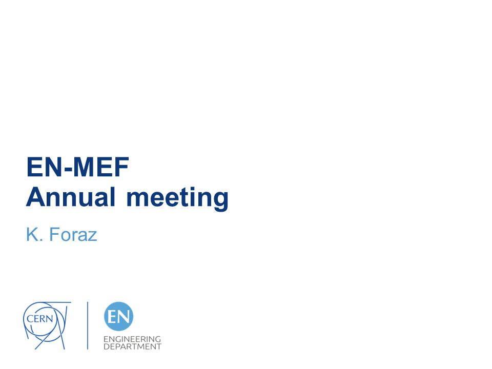EN-MEF Annual meeting K. Foraz