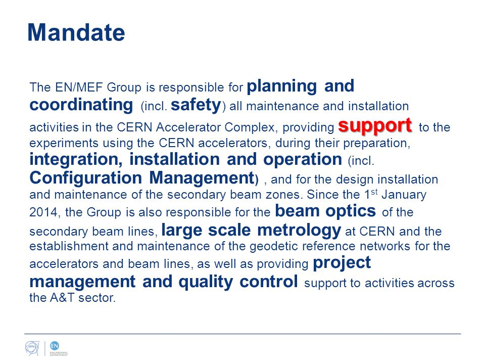 Mandate support The EN/MEF Group is responsible for planning and coordinating (incl.