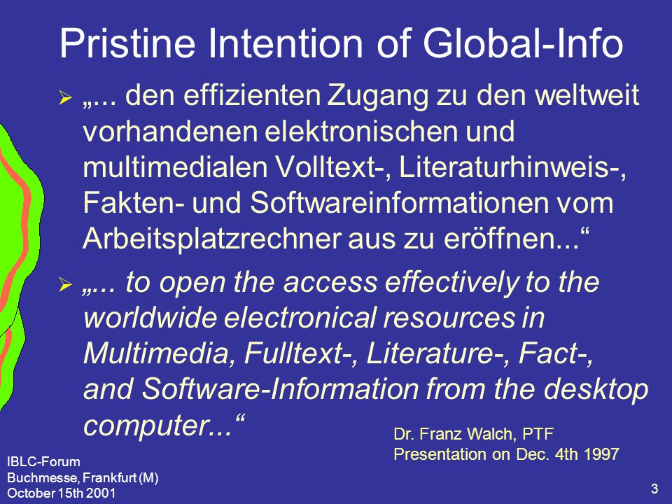 "IBLC-Forum Buchmesse, Frankfurt (M) October 15th 2001 3 Pristine Intention of Global-Info  ""..."