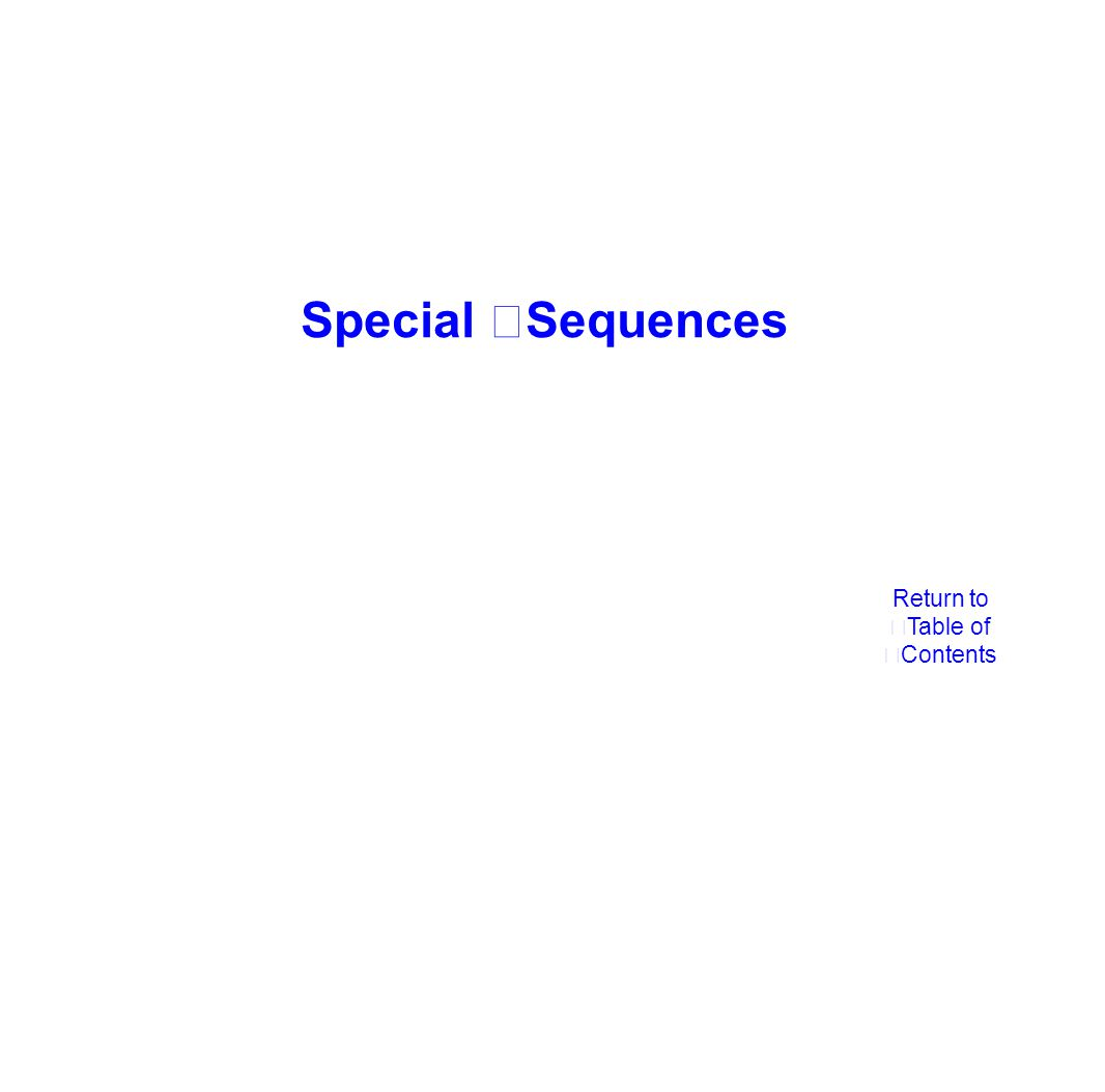 Special Sequences Return to Table of Contents