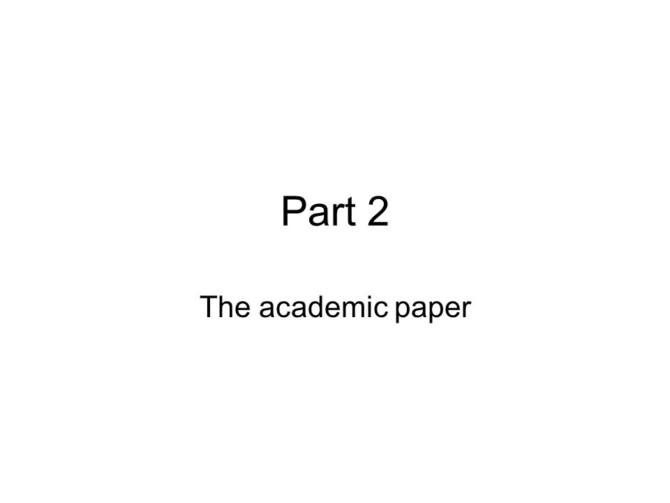 Part 2 The academic paper