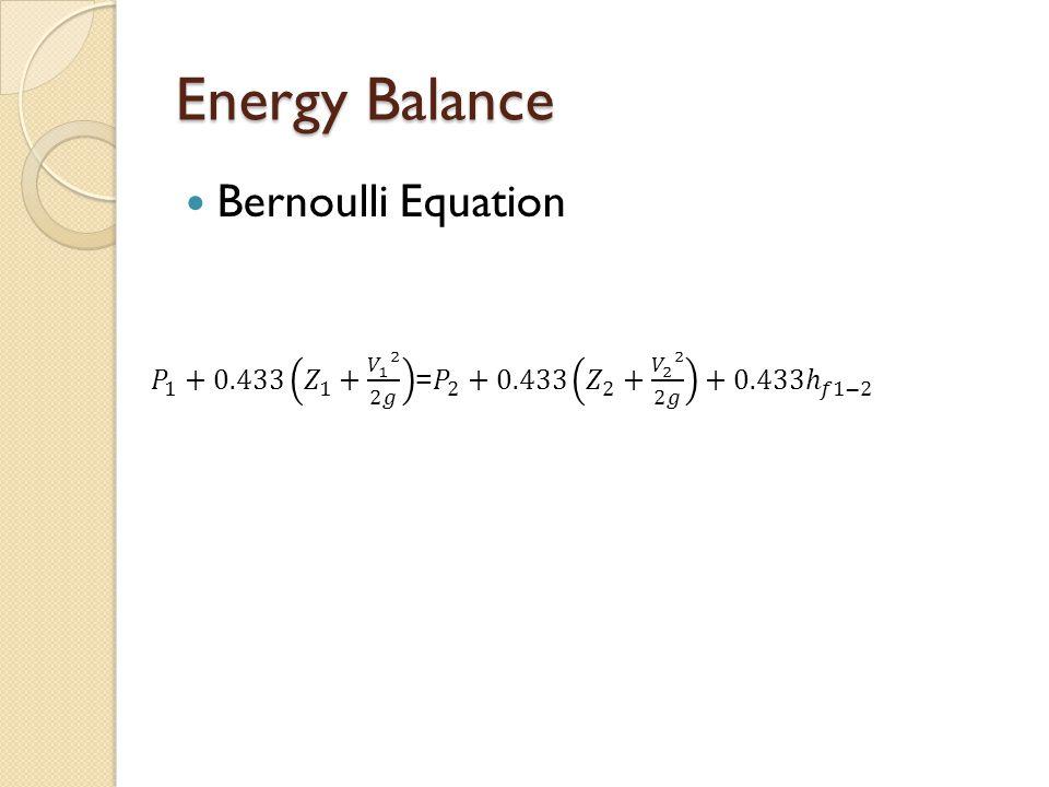Energy Balance Bernoulli Equation
