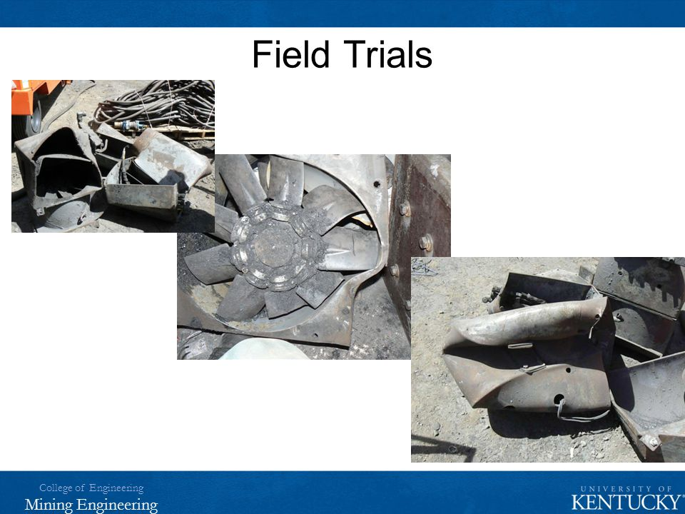 College of Engineering Mining Engineering Field Trials