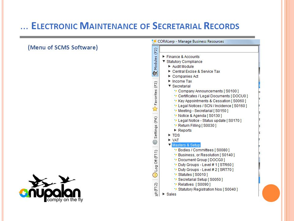 ... E LECTRONIC M AINTENANCE OF S ECRETARIAL R ECORDS (Menu of SCMS Software)