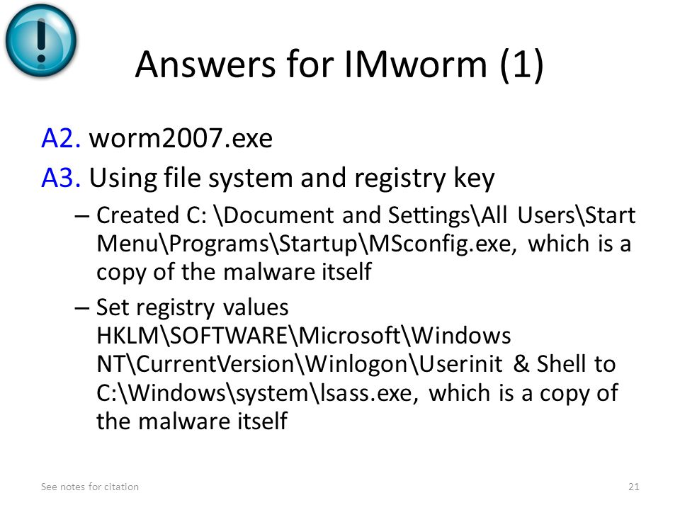 Answers for IMworm (1) A2.worm2007.exe A3.
