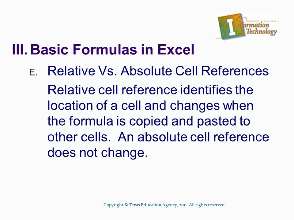 III.Basic Formulas in Excel E.Relative Vs.