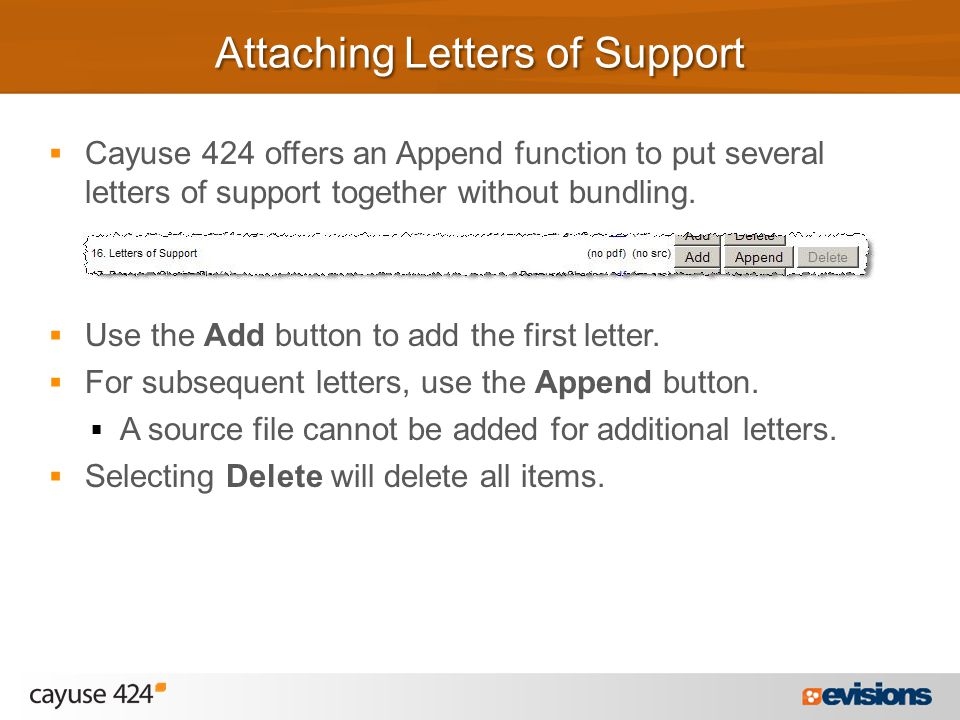  Cayuse 424 offers an Append function to put several letters of support together without bundling.