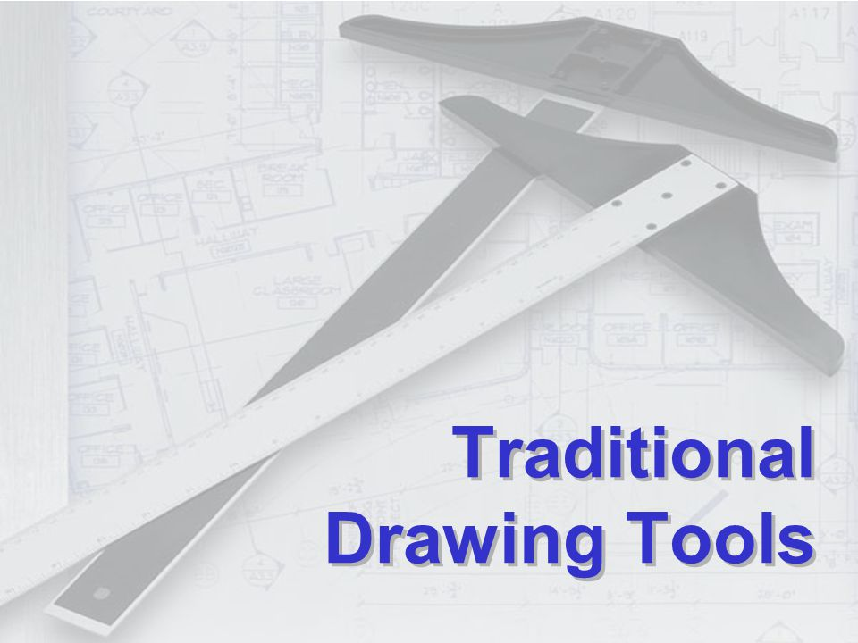 Traditional Drawing Tools