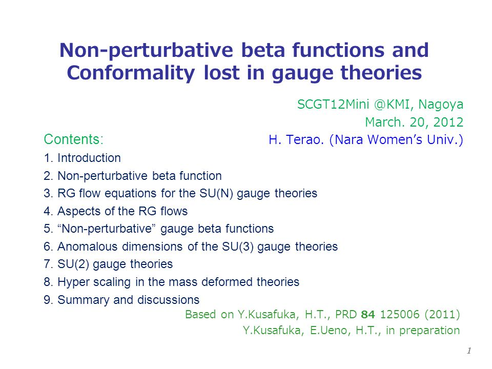 2 Conformal window of the many flavor QCD IR fixed point by the perturbative beta function Caswell, Jones, Belavin, Migdal The IR fixed point moves towards T.Banks, A.Zaks, NP B 196 (1982) strong coupling region as the flavor number N f decreases.