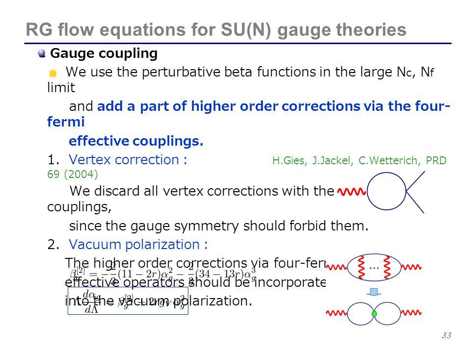 33 RG flow equations for SU(N) gauge theories Gauge coupling We use the perturbative beta functions in the large N c, N f limit and add a part of high
