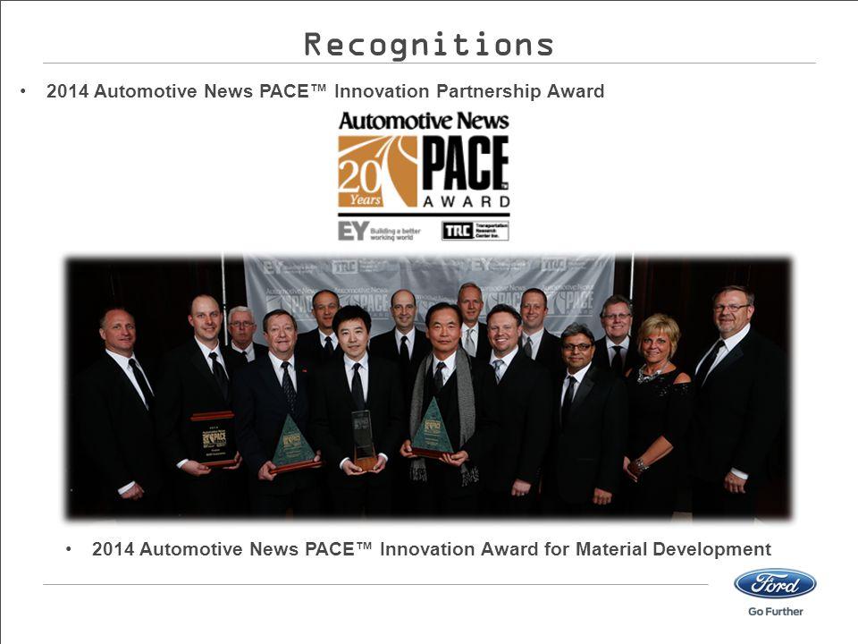 2014 Automotive News PACE™ Innovation Partnership Award 2014 Automotive News PACE™ Innovation Award for Material Development Recognitions