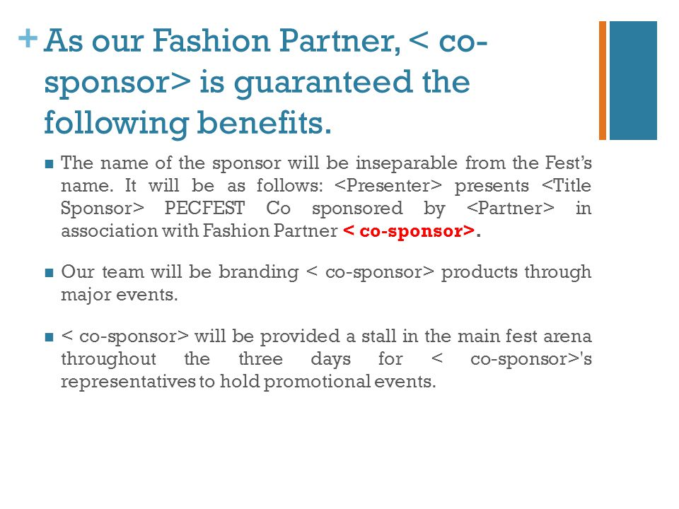 + As our Fashion Partner, is guaranteed the following benefits. The name of the sponsor will be inseparable from the Fest's name. It will be as follow