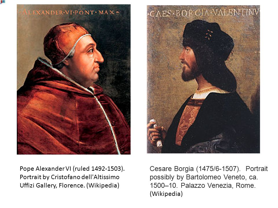 Pope Alexander VI (ruled 1492-1503).