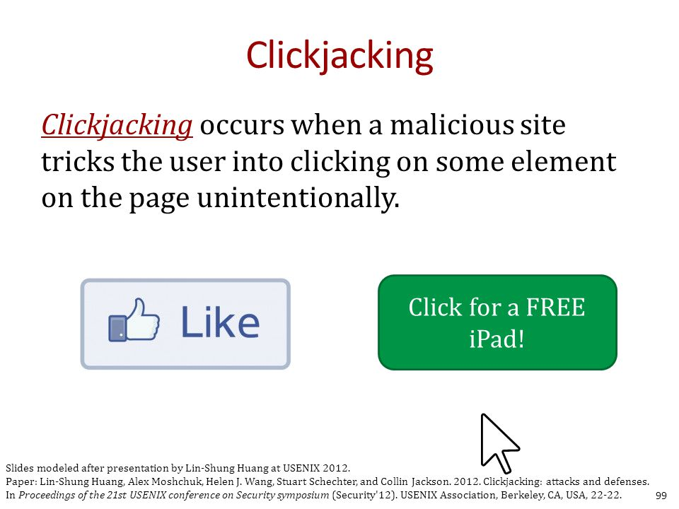 Clickjacking 99 Click for a FREE iPad.