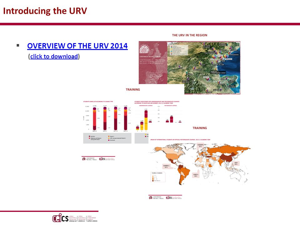  OVERVIEW OF THE URV 2014 OVERVIEW OF THE URV 2014 (click to download)click to download Introducing the URV