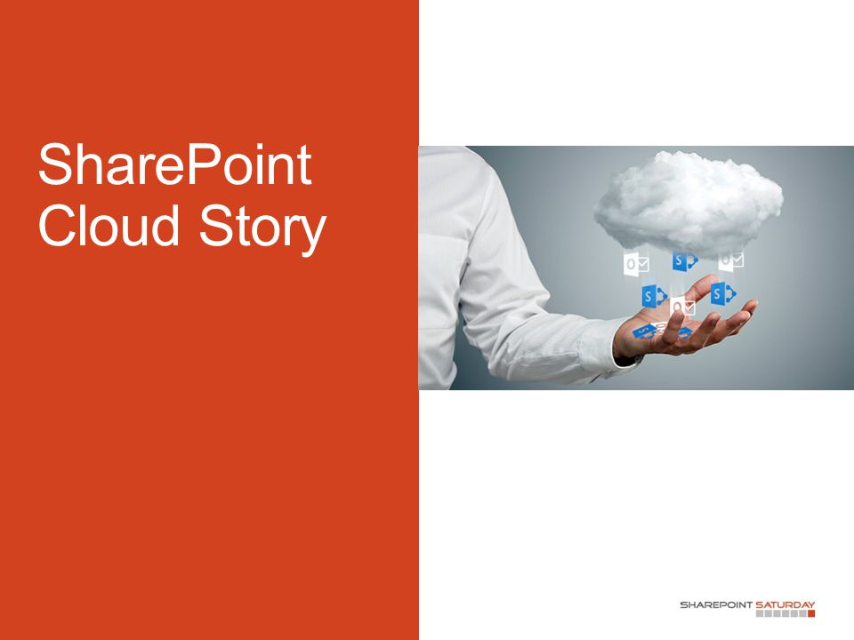 SharePoint Cloud Story
