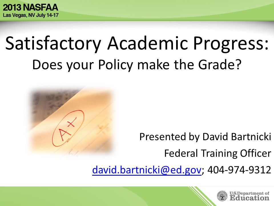 Satisfactory Academic Progress: Does your Policy make the Grade.