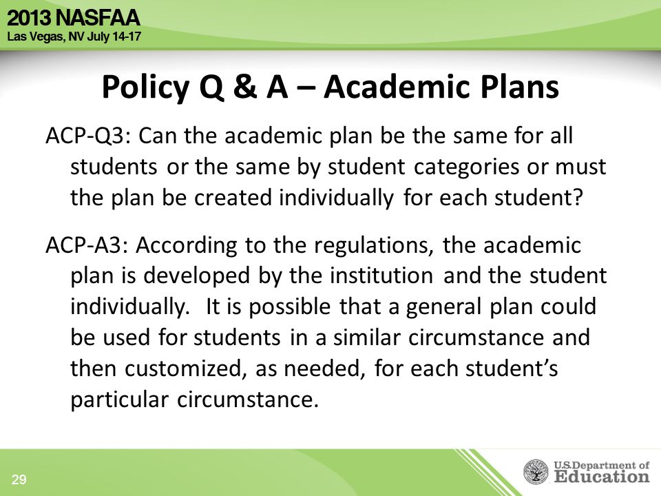 ACP-Q3: Can the academic plan be the same for all students or the same by student categories or must the plan be created individually for each student.