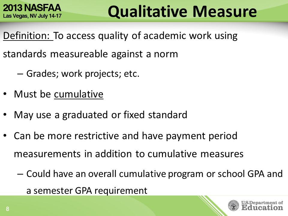 Definition: To access quality of academic work using standards measureable against a norm – Grades; work projects; etc.