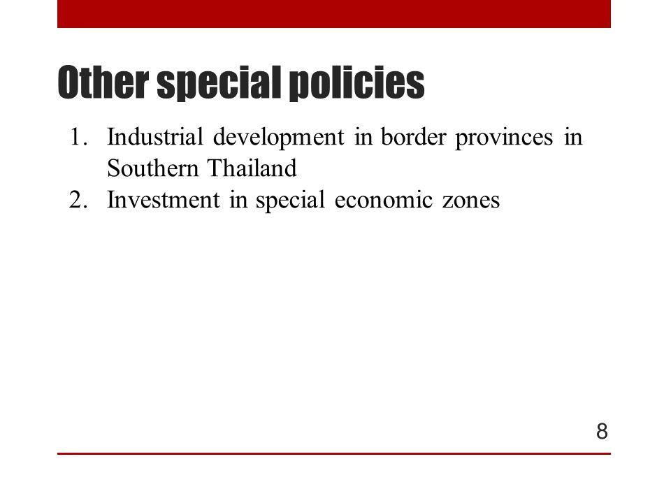 Phase 1 Phase 2 1)Tak 2)Mukdah an 3)Sakeaw 4)Trat 5)Songkla 1)Tak 2)Mukdah an 3)Sakeaw 4)Trat 5)Songkla 1)Chiangrai 2)Nongkai 3)Nakhonpan om 4)Kanchanab uri 5)Naratiwas 1)Chiangrai 2)Nongkai 3)Nakhonpan om 4)Kanchanab uri 5)Naratiwas Special Economic Zone in Thailand Myanmar Laos Vietnam Cambodia Vietnam