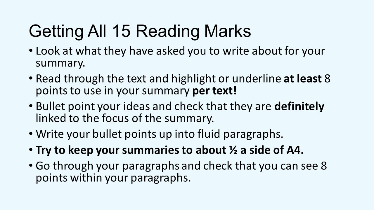 Getting All 5 Writing Marks Both parts of the summary are well focused on the passage and the question.