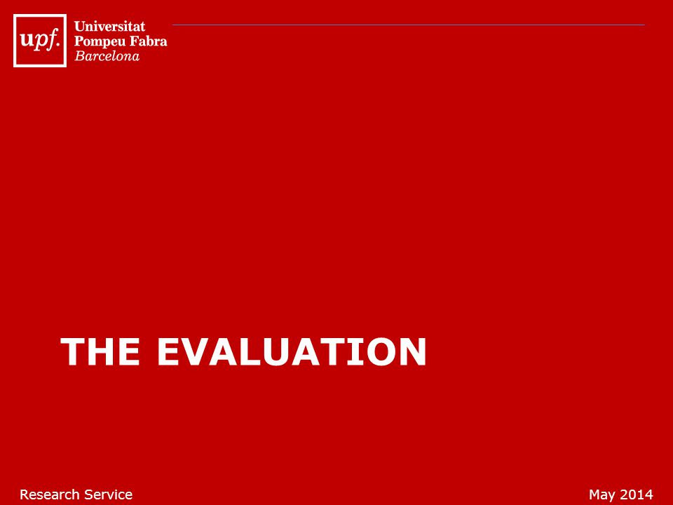 THE EVALUATION Research ServiceMay 2014