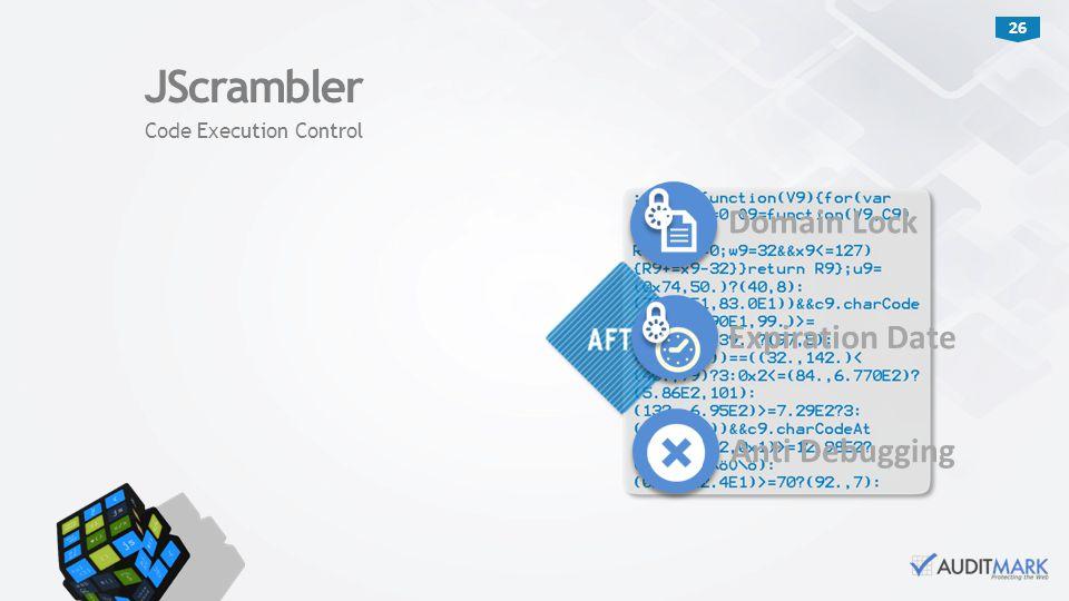 26 JScrambler Code Execution Control Expiration Date Anti Debugging Domain Lock