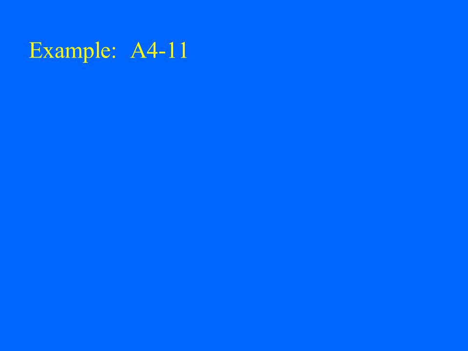Example: A4-11