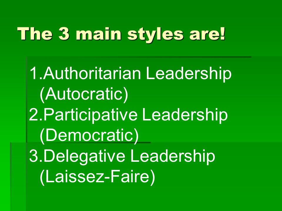 The 3 main styles are.