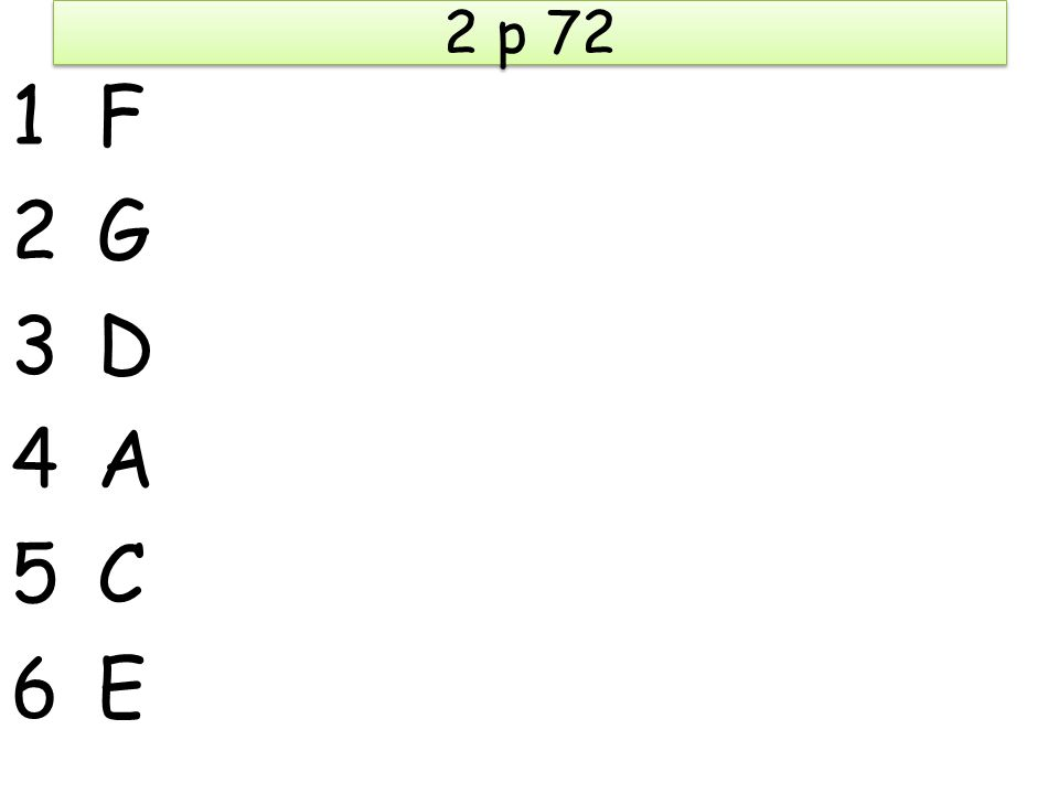 2 p 72 1F1F 2G2G 3D3D 4A4A 5C5C 6E6E