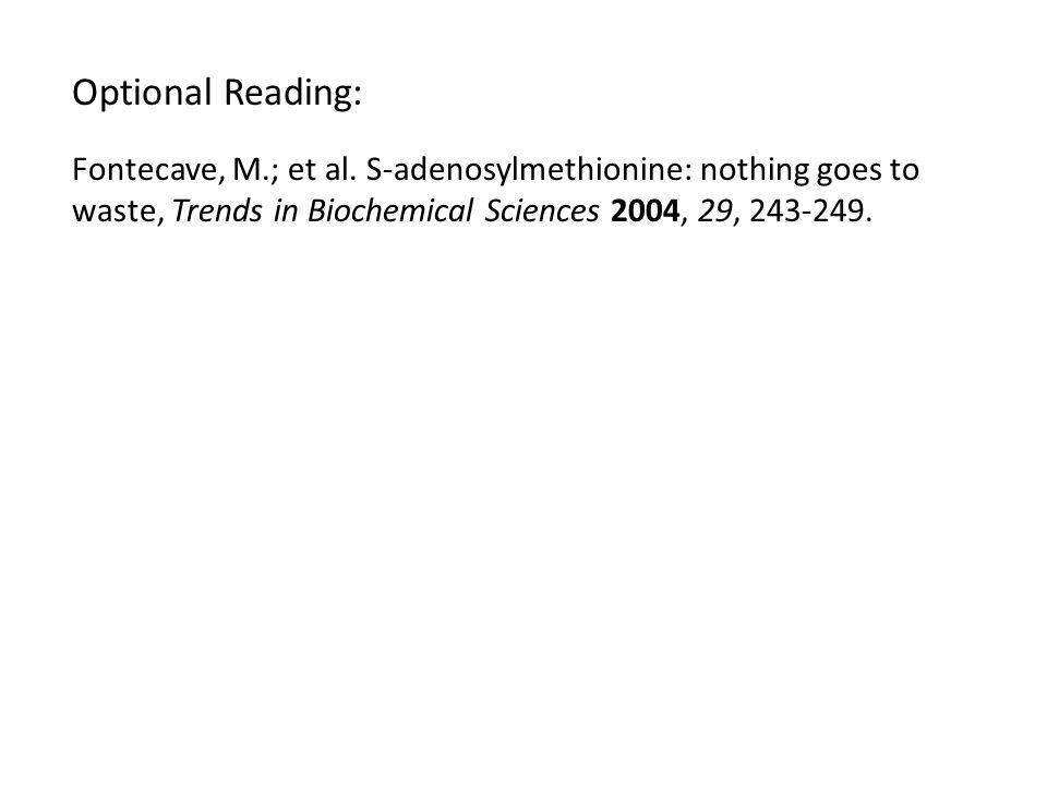 Optional Reading: Fontecave, M.; et al.