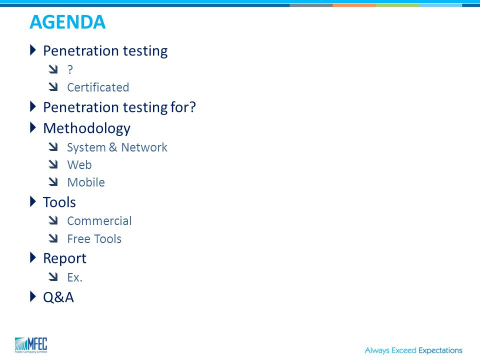 AGENDA  Penetration testing  .  Certificated  Penetration testing for.