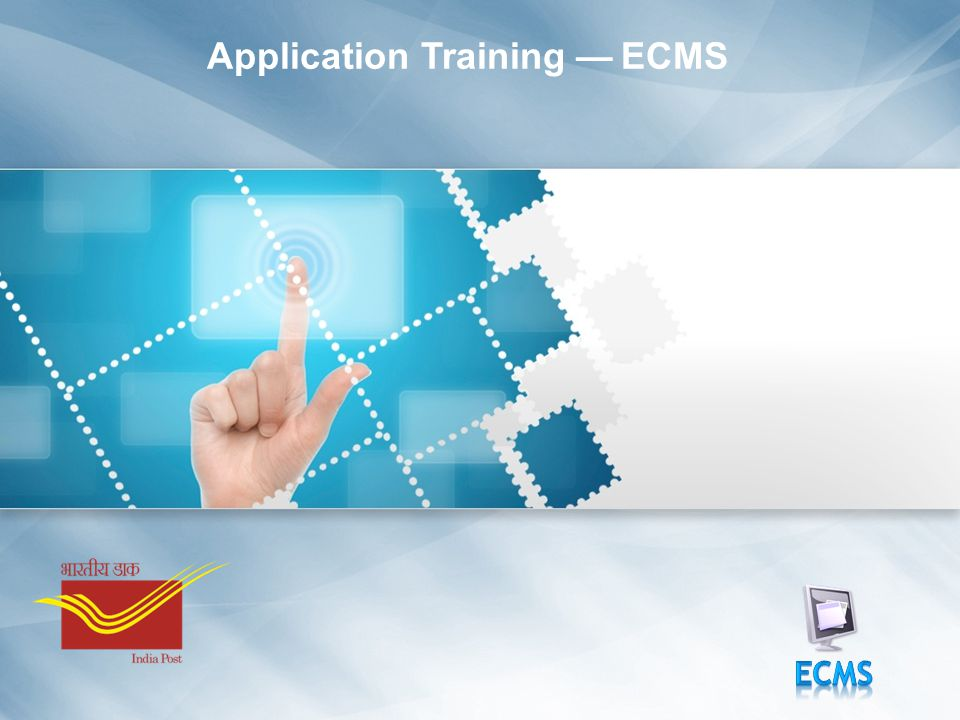 Application Training — ECMS