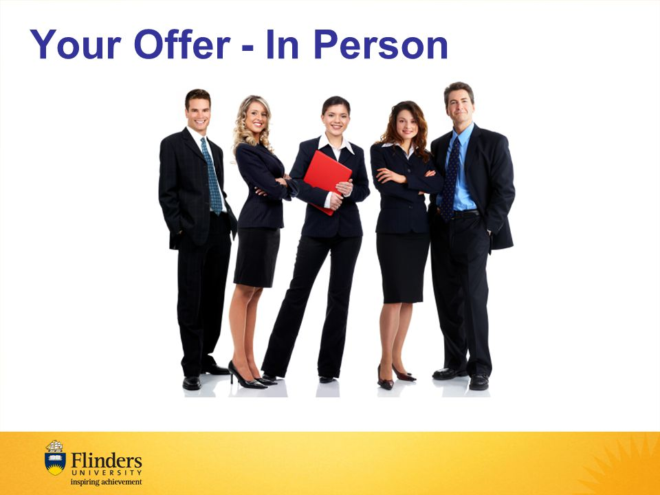 Your Offer - In Person