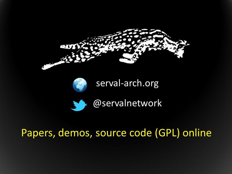 Papers, demos, source code (GPL) online serval-arch.org @servalnetwork