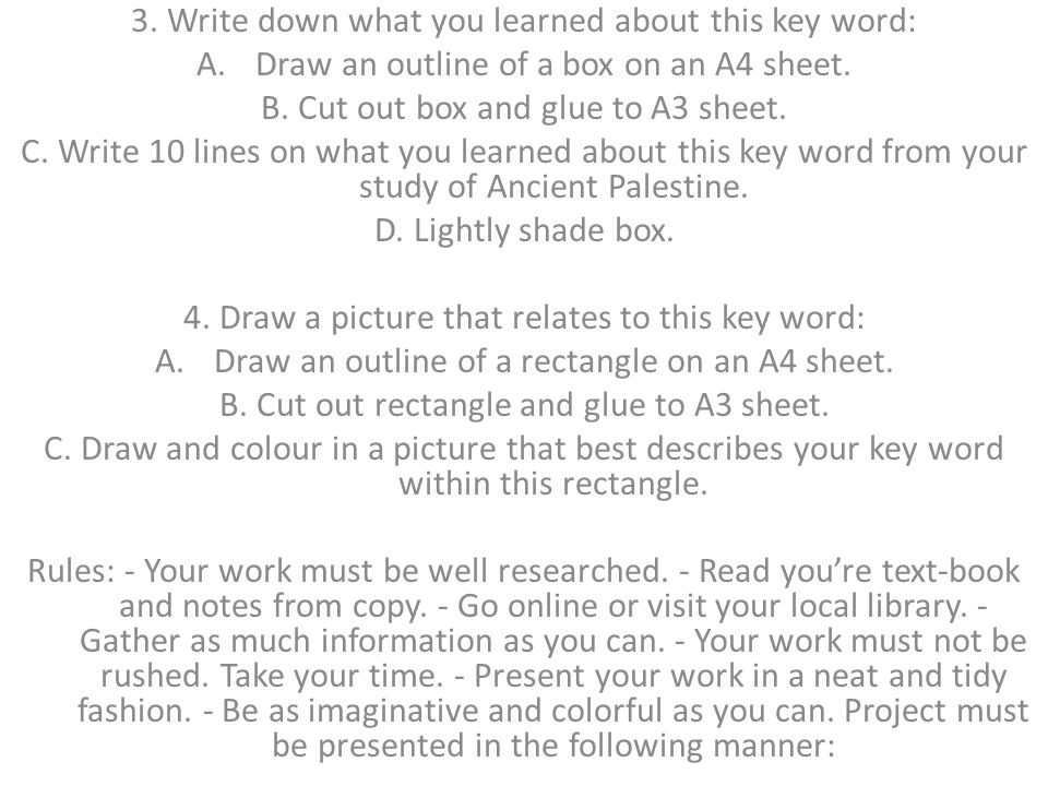 3. Write down what you learned about this key word: A.Draw an outline of a box on an A4 sheet.