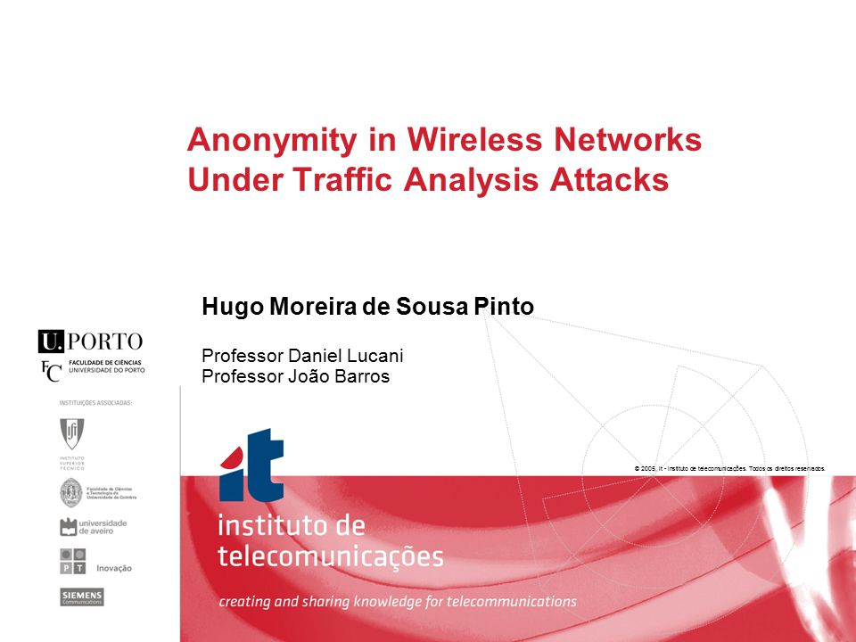 2 Security in Communications  Measures to deter violations that involve the transmission of information  Anonymity – hiding the parties involved in a communication Anonymity in Wireless Networks Under Traffic Analysis Attacks IJUP - 18th February 2011  Authentication  Access Control  Data Integrity  Non Repudiation  Data Confidentiality  Scheduling mechanisms  Dummy transmissions  Wireless Networks  Session anonymity