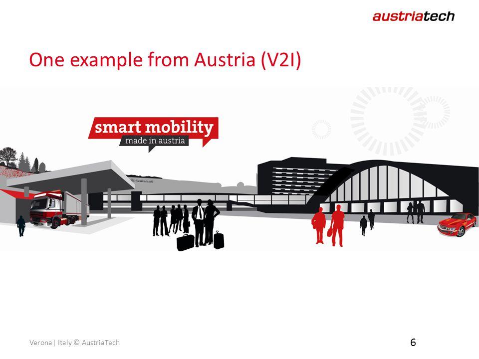 Verona| Italy © AustriaTech One example from Austria (V2I) 6