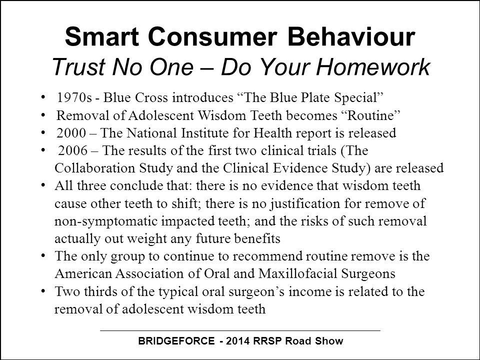 "BRIDGEFORCE - 2014 RRSP Road Show Smart Consumer Behaviour Trust No One – Do Your Homework 1970s - Blue Cross introduces ""The Blue Plate Special"" Remo"