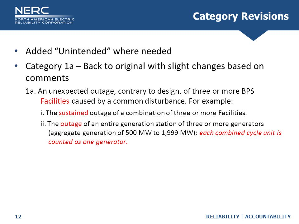 "RELIABILITY | ACCOUNTABILITY12 Category Revisions Added ""Unintended"" where needed Category 1a – Back to original with slight changes based on comments"
