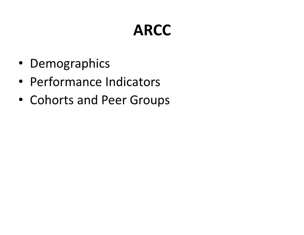 ARCC Demographics Performance Indicators Cohorts and Peer Groups
