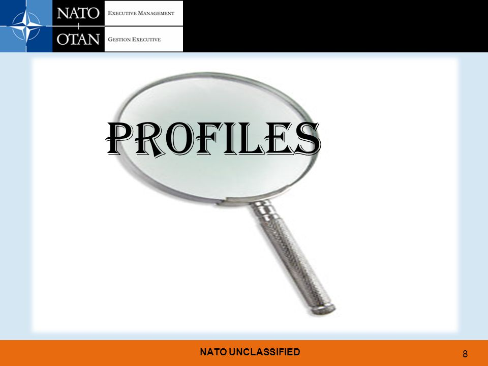 NATO UNCLASSIFIED 8 PROFILES