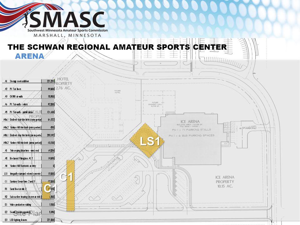 10 THE SCHWAN REGIONAL AMATEUR SPORTS CENTER ARENA Site Plan LS1 C1 C1
