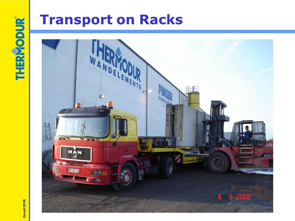 Transport on Racks Gevel 2010